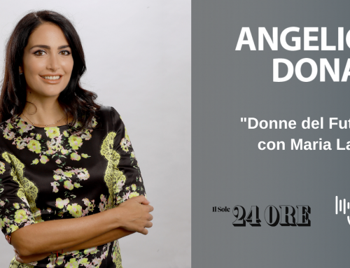 "Angelica Donati protagonist of Maria Latella's podcast ""Women of the Future"" – Radio24"